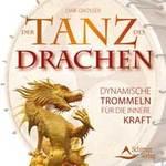 Dirk Grosser: CD Der Tanz des Drachen