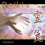 Wychazel - CD - Reiki Masterclass