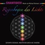 Shantidevi & Michael Reimann: CD Regenbogen des Lichts