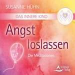Susanne Hühn: CD Das Innere Kind - Angst loslassen