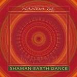 Nanda Re - CD - Shaman Earth Dance