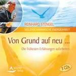 Reinhard Stengel: CD Von Grund auf neu(GEMA-Frei!) (3CDs)