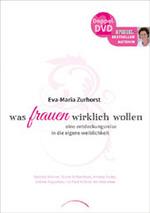 Eva Zurhorst Maria - CD - Was Frauen wirklich wollen (2DVDs)