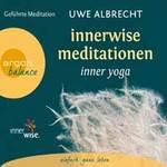 Uwe Albrecht - CD - Innerwise Meditationen - Inner Yoga