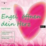 Ingrid Auer & Eicher/Tejral - CD - Engel öffnen dein Herz