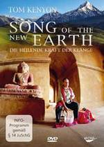 Tom Kenyon: DVD Song of the New Earth