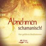 Lisa Biritz  CD Abnehmen schamanisch  (GEMA-Frei)