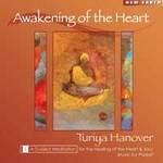 Turya Hanover: CD Awakening of the Heart