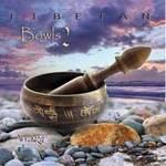 Wychazel: CD Tibetan Bowls 2