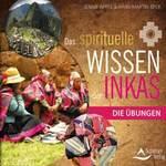 Jennie Appel & Hans-Martin Beck: CD Das neue spirituelle Wissen der Inkas