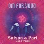 Satyaa & Pari: CD OM for Yoga  (GEMA-Frei)