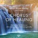 Dinah Marker Arosa: CD Chorus of Healing