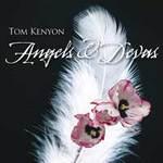 Tom Kenyon  CD Angels & Devas
