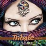 Phil Thornton - CD - Tribale