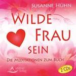 Susanne Hühn: CD Wilde Frau Sein (2CDs)