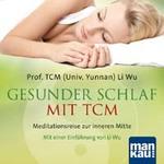 Li Prof. Wu TCM (Univ.Yunnan) - CD - Gesunder Schlaf mit TCM