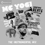 MC Yogi and the Sacred Sound Society - CD - Mantras Beats & Meditations - The Instrumental Remix