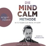 Sandy Newbigging C.  CD Die Mind Calm Methode (3CDs)