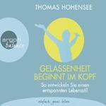 Thomas Hohensee - CD - Gelassenheit beginnt im Kopf (3CDs)