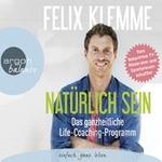 Felix Klemme - CD - Natürlich sein (3CDs)
