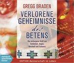 Gregg Braden - CD - Verlorene Geheimnisse des Betens (4CDs)