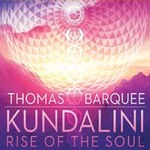 Thomas Barquee - CD - Kundalini: Rise of the Soul