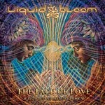 Liquid Bloom: CD The Face of Love