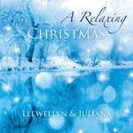 Llewellyn & Juliana: CD A Relaxing Christmas