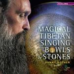 Danny Becher: CD Magical Tibetan Singing Bowls & Stones