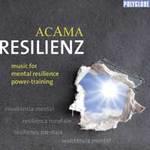 Acama - CD - Resilienz - music for mental resilience power training