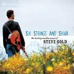 Steve Gold - CD - Six Strings and Shiva