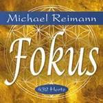 Michael Reimann - CD - Fokus 432 Hz