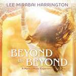 Lee Harrington Mirabai - CD - Beyond the Beyond