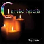 Wychazel: CD Candle Spells