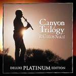 Carlos Nakai: CD Canyon Trilogy - Deluxe Platinium Edition