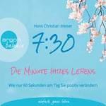 Hans-Christian Meiser - CD - 7:30 - Die Minute Ihres Lebens (2CDs)