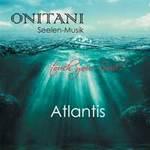 ONITANI Seelen-Musik: CD Atlantis