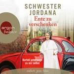 Schwester Jordana - CD - Ente zu verschenken (5CDs)