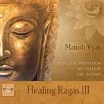 Manish Vyas - CD - Healing Ragas Vol. 3