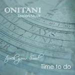 ONITANI Seelen-Musik: CD Time To Do