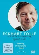 Eckhart Tolle: DVD Wirkliche Veränderung beginnt in dir