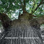 Joachim Goerke: CD The Lonesome Old Tree