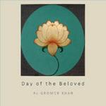 Gromer Al Khan - CD - Day of the Beloved