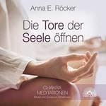 Anna Röcker E. - CD - Die Tore der Seele öffnen