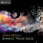 Byron Metcalf - CD - Shamanic Trance Dance