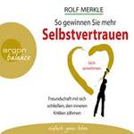 Rolf Merkle - CD - So gewinnen Sie mehr Selbstvertrauen (2CDs)