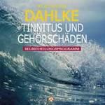 Rüdiger Dahlke: CD Tinnitus & Gehörschäden