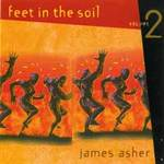 James Asher  CD Feet in the Soil Vol.2