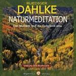 Rüdiger Dahlke  CD Naturmeditation