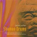 James Asher: CD Shaman Drums